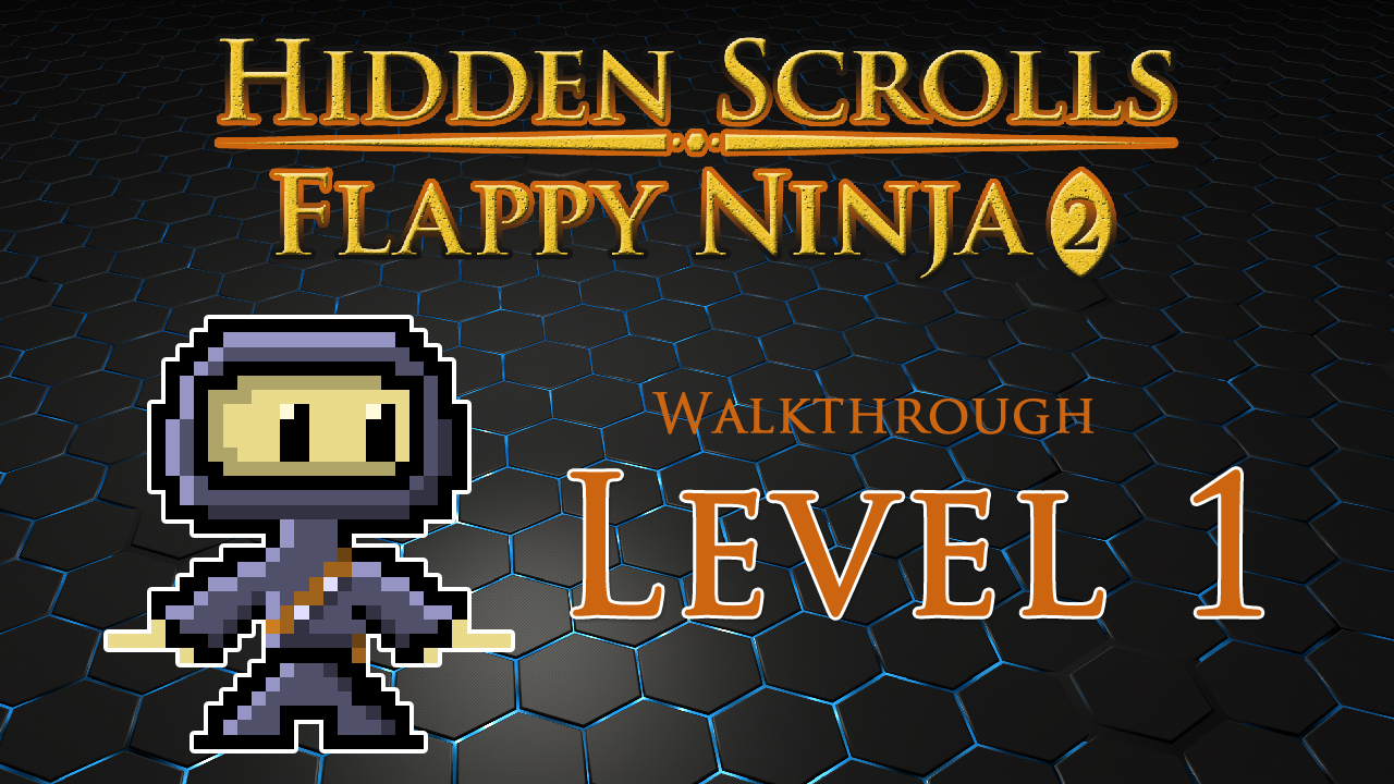 Hidden Scrolls Flappy Ninja 2 Gameplay Walkthroughs